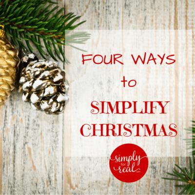 Four Ways to Simplify Christmas