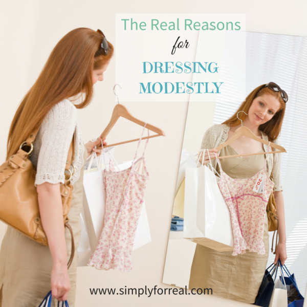 Reasons for Dressing Modestly