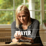 The Power of Prayer in Parenting