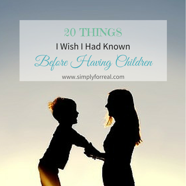 Do you ever wish that your children came with personalized instruction manuals? If so, you may be able to glean some wisdom from these 20 things that I wish somebody had explained to me before I had kids.
