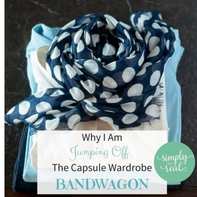 Why I am Jumping Off The Capsule Wardrobe Bandwagon