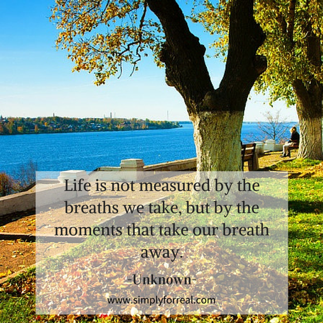 Life is not measured by the breaths we