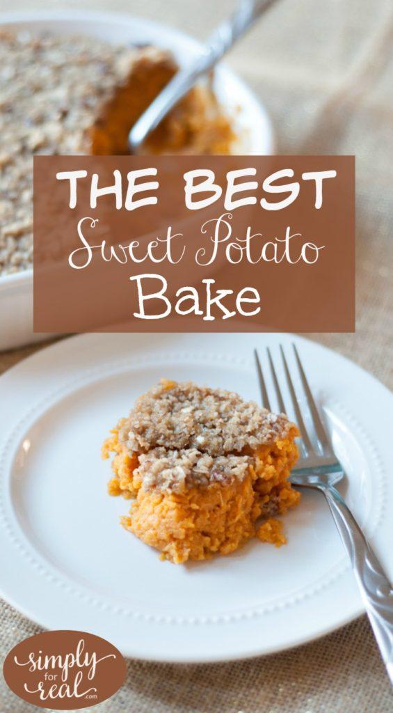The Best Sweet Potato Bake