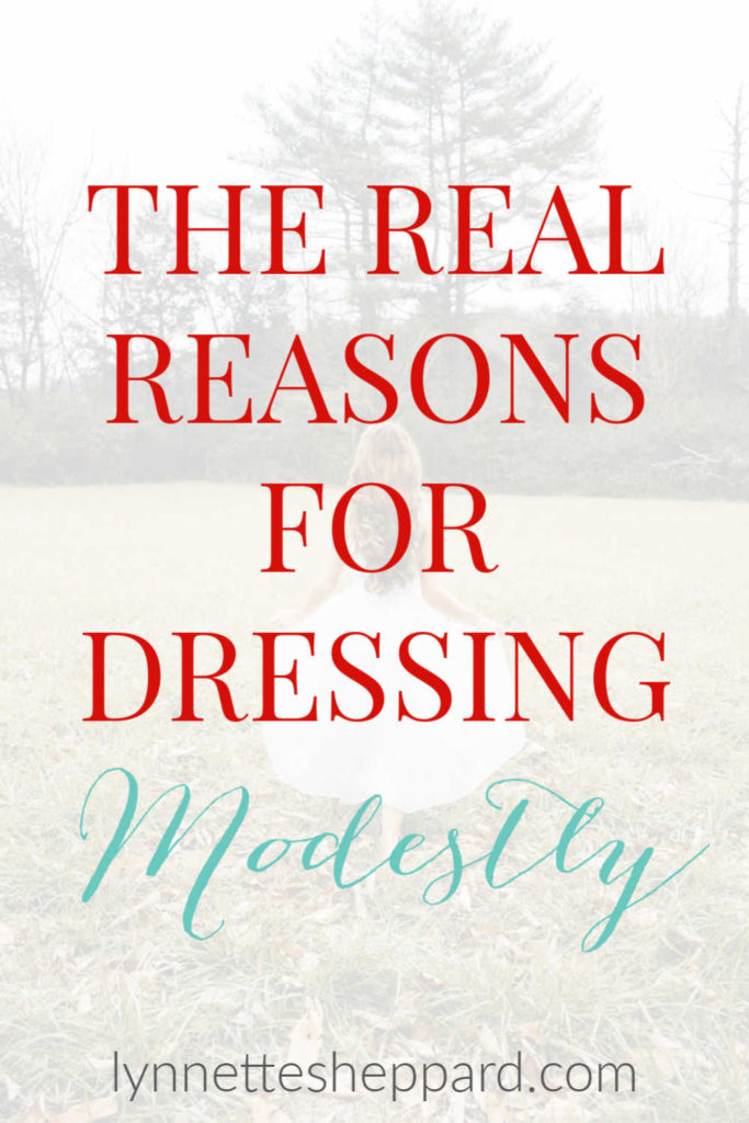 The real reasons for dressing modestly