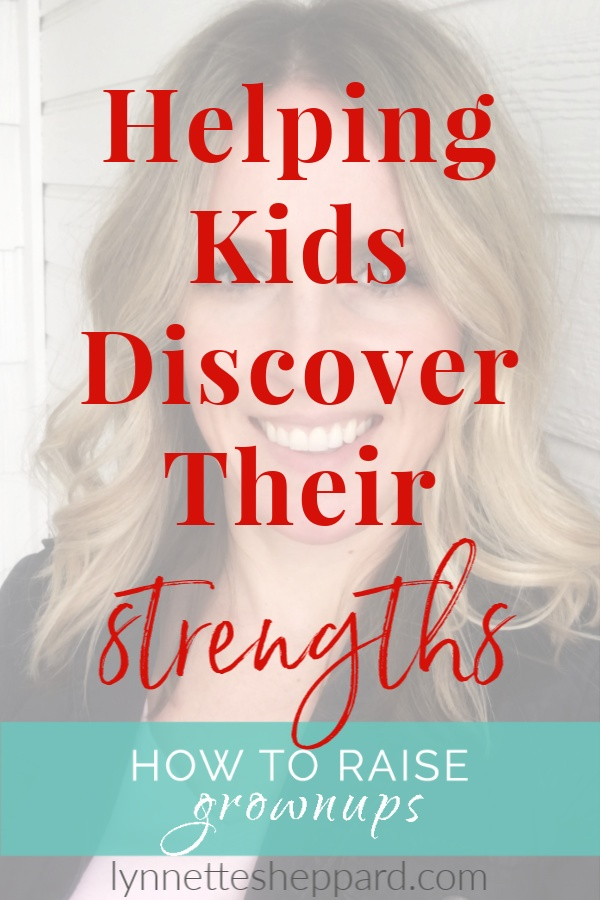 Helping Kids Discover Their Strengths
